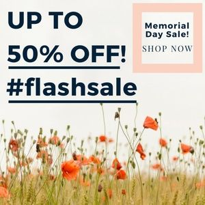 FLASH SALE! Up to 50% off EVERYTHING!